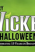 A Very Wicked Halloween: Celebrating 15 Years on Broadway