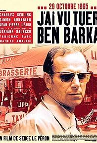 Primary photo for I Saw Ben Barka Get Killed