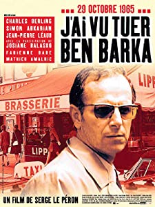 J'ai vu tuer Ben Barka France
