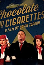 Chocolate and Cigarettes