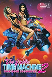 Watch Movie  The Exotic Time Machine II: Forbidden Encounters (2000)