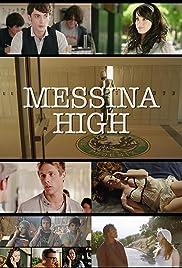 Messina High Poster