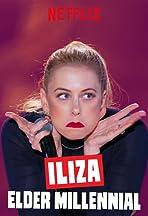 Iliza: Elder Millennial