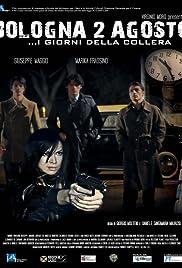Bologna due agosto: I giorni della collera Poster