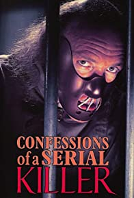 Primary photo for Confessions of a Serial Killer
