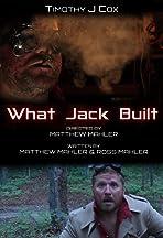 What Jack Built