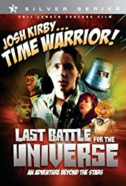 Josh Kirby... Time Warrior: Chapter 6, Last Battle for the Universe Poster