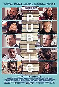 Christian Slater, Alec Baldwin, Emilio Estevez, Gabrielle Union, Jacob Vargas, Michael Kenneth Williams, Jeffrey Wright, and Taylor Schilling in The Public (2018)