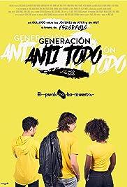 Generación Anti Todo Poster