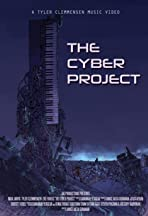 The Cyber Project: Music Video