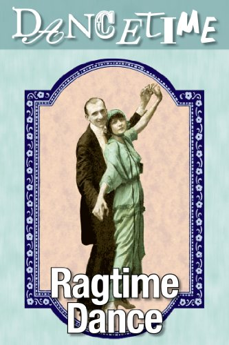 How to Dance Through Time, Vol II: Dances of the Ragtime Era 1910-1920 on FREECABLE TV