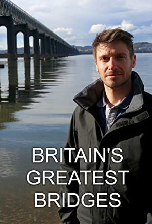 Where to stream Britain's Greatest Bridges