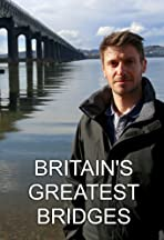 Britain's Greatest Bridges