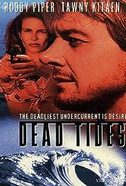 Dead Tides(1996) Poster - Movie Forum, Cast, Reviews