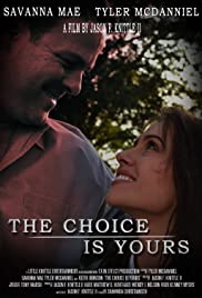 The Choice is Yours Poster