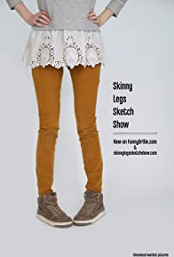 Primary photo for Skinny Legs Sketch Show