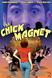 The Chick Magnet Poster