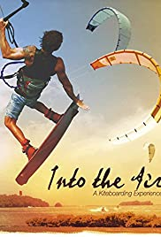 Into the Air: A Kiteboarding Experience Poster