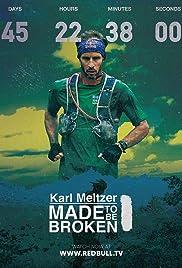Karl Meltzer: Made to Be Broken Poster