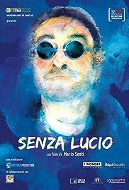 Senza Lucio Poster