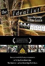 The Idealist: James Beveridge, Film Guru