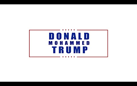 Downloads movies.mp4 free Donald Mohammed Trump by Jason Wingard [4K2160p]