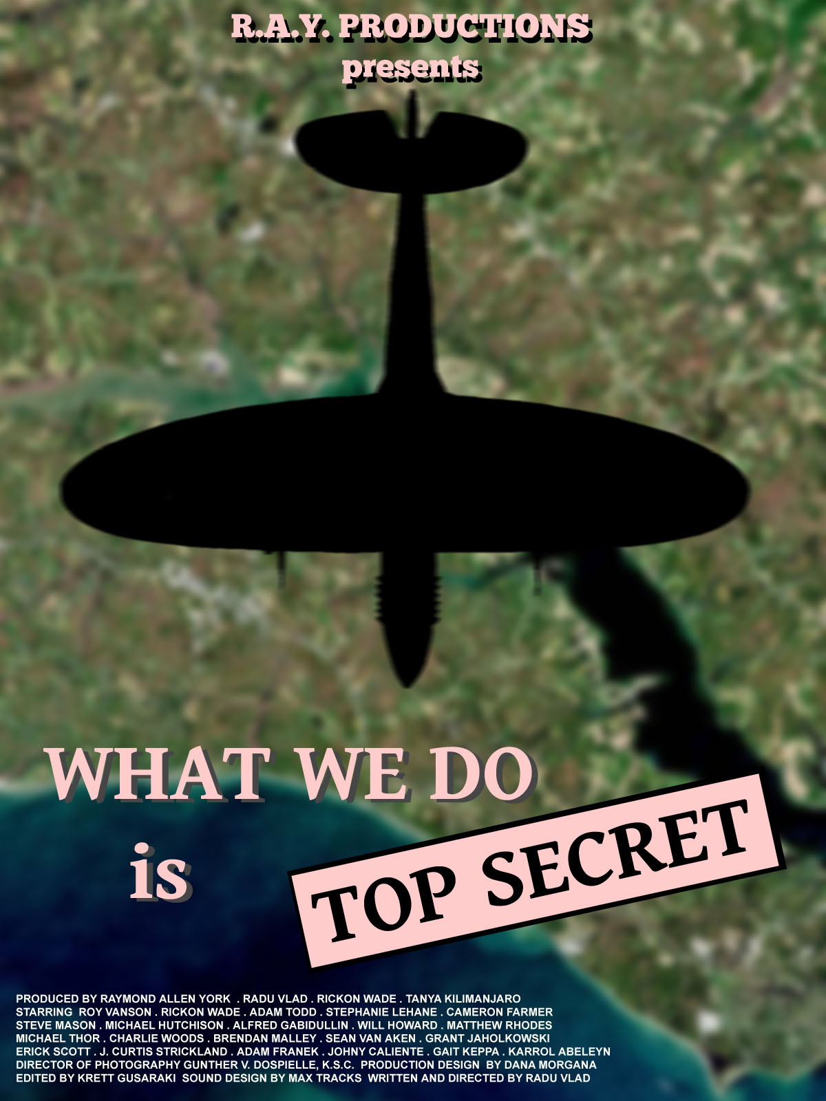 What We Do Is Top Secret