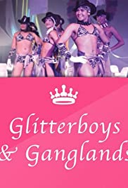 Glitterboys & Ganglands Poster