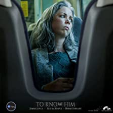 To Know Him (2018)