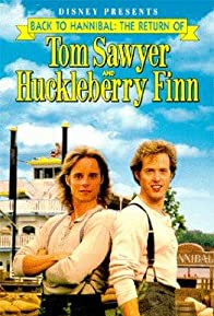Primary photo for Back to Hannibal: The Return of Tom Sawyer and Huckleberry Finn