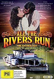 All the Rivers Run Poster - TV Show Forum, Cast, Reviews