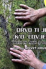 Drvo ti je k'o covjek Poster