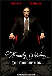 Family Values: The Corruption Poster