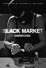 Black Market: Dispatches Poster