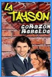 La Tayson, corazón rebelde Poster