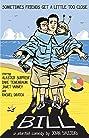 Bill (2008) Poster