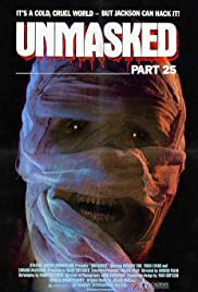 Unmasked Part 25(1988) Poster - Movie Forum, Cast, Reviews