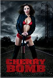 Cherry Bomb (2011) Poster - Movie Forum, Cast, Reviews