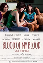 Blood of My Blood (2011) Poster - Movie Forum, Cast, Reviews