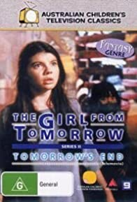 Primary photo for The Girl from Tomorrow