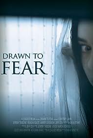 Drawn to Fear (2016)