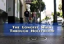 The Longest Walk Through Hollywood (2009)
