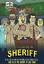 Momma Named Me Sheriff