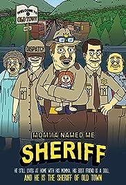 Momma Named Me Sheriff Poster