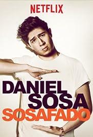 Daniel Sosa: Sosafado (2017) 720p