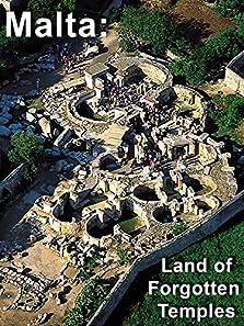 Malta: Land of Forgotten Temples (2011)