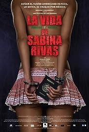 La vida precoz y breve de Sabina Rivas Poster