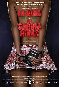 Primary photo for La vida precoz y breve de Sabina Rivas