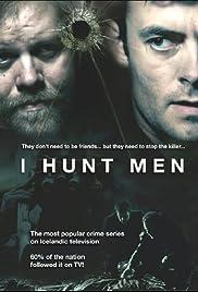 Mannaveiðar / I Hunt Men (2008)