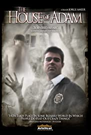 The House of Adam (2006) Poster - Movie Forum, Cast, Reviews